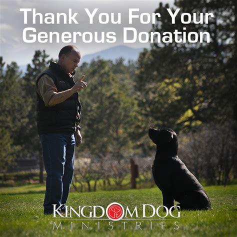 kingdom dogs kingdom general fund donate time kingdom ministries