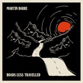 martin barre to release new album road less travelled