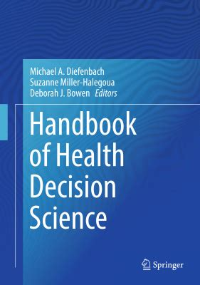 Decision Science Mba Book Pdf by Diefenbach M A Handbook Of Health Decision Science Pdf
