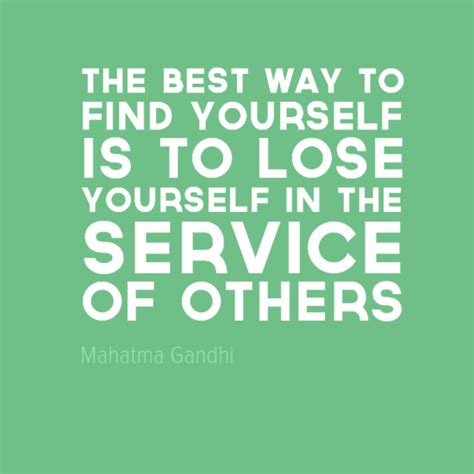 What Is The Best Way To Search For In Your Poster Quot The Best Way To Find Yourself Is To Lose Yourself In The Service