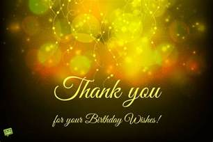 for your birthday thank you for your birthday wishes