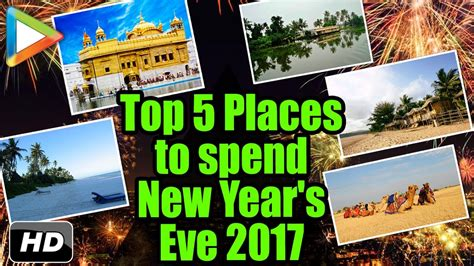happy new year 2017 top 5 best places in india to