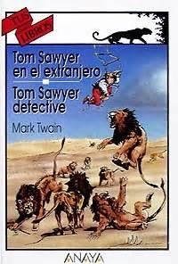 tom sawyer en el extranjero tom sawyer detective p 250 blico libros