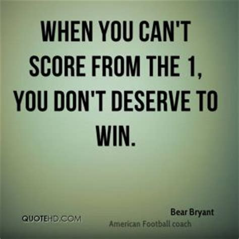 bear bryant quotes will to win. quotesgram