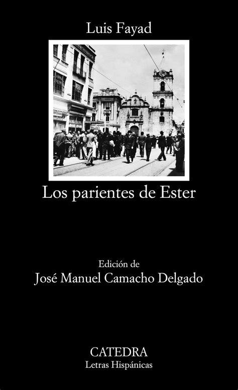 """Los parientes de Ester """" es una ficción urbana que genera"""