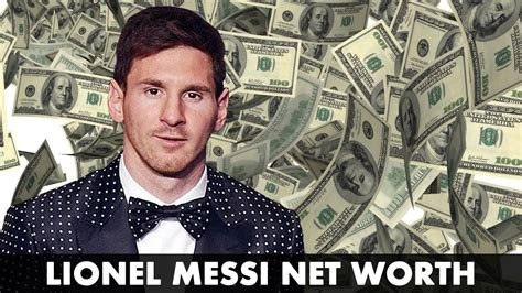lionel messi net worth biography  youtube