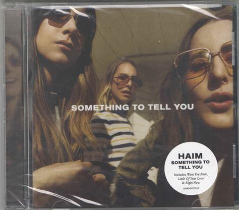 Cd Haim Something To Tell You Haim 2 Something To Tell You At Discogs
