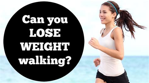 can you lose weight by sitting in a steam room can you lose weight walking how to lose weight walking walk away the pounds