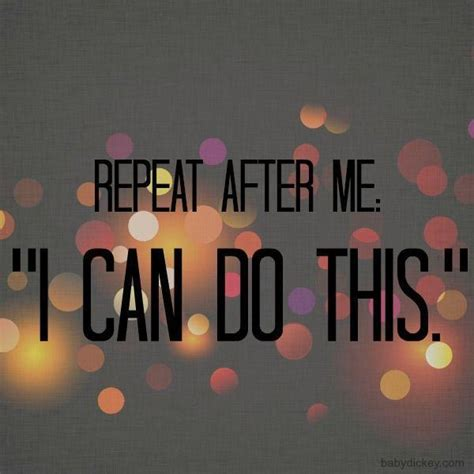 I Can Do This I Think by You Can Do It Quotes Sayings You Can Do It Picture Quotes