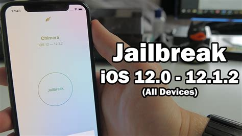 how to jailbreak ios 12 0 12 1 2 all devices using chimera without computer on iphone ipod