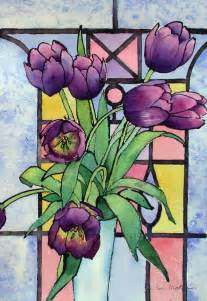 Stained Glass Window Paint Ann Mortimer S Painting Blog Tulips And A Stained Glass