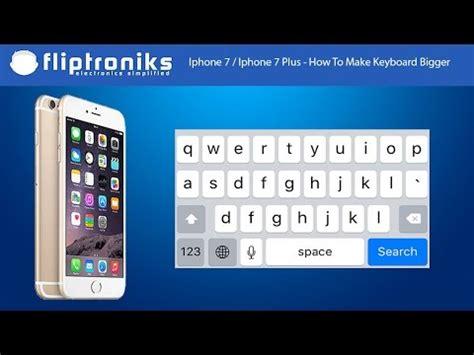 iphone  iphone      keyboard bigger