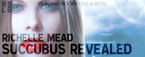 Succubus On Revealed Richelle Mead Dastan Books book review succubus revealed by richelle mead reading books like a