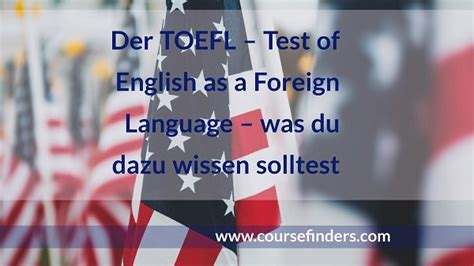 test toefl der toefl test of as a foreign language alle
