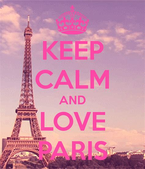 imágenes de keep calm and love keep calm and love paris poster allisonalani keep calm