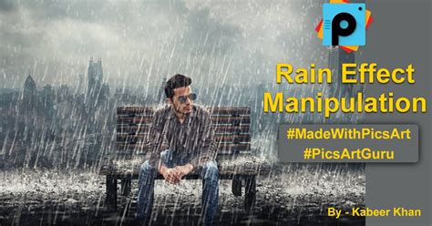 picsart manipulation tutorial picsart tutorial rain effect picsart photo manipulation