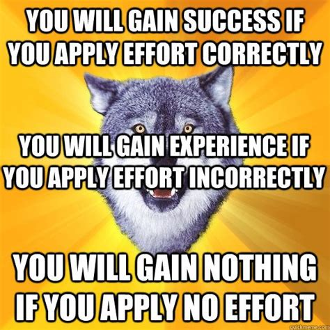 Courage Wolf Meme Generator - 189 best images about quotes for inner engineering on