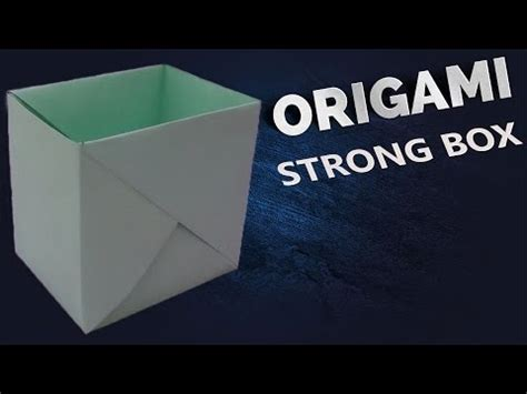 How To Make A Paper Mailbox - how to make a strong box from paper origami