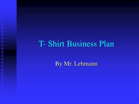 t shirt company business plan template t shirt business plan template tshirt business plan