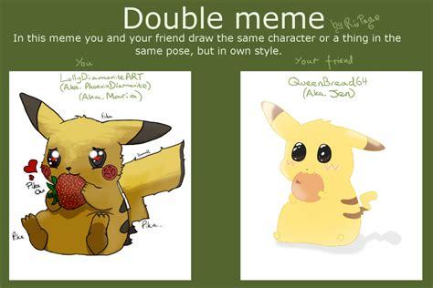 Double Meme - double meme challenge by lollydiamoniteart on deviantart