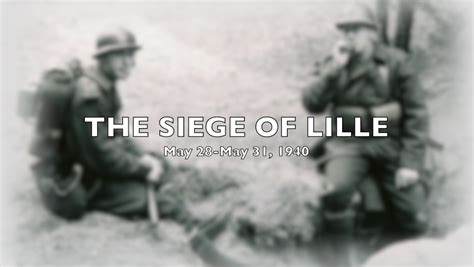 siege of lille never forget the siege of lille 1940 the weichert report