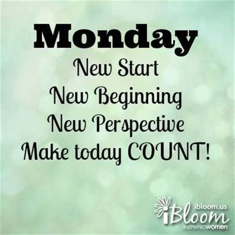 monday, new start, make today count! pictures, photos, and