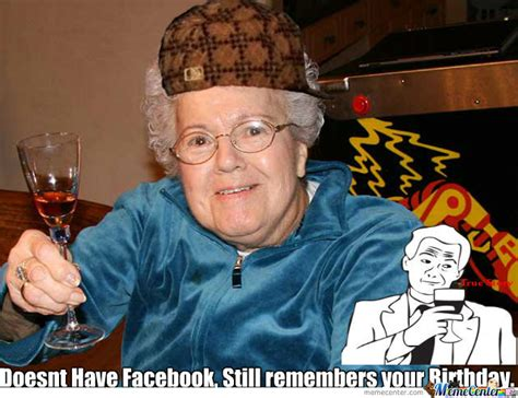 Meme Grandmother - grandma meme by mrfastball99 meme center
