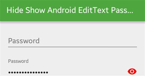 edittext android show and hide android edittext password viral android tutorials exles ux ui design
