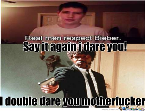 I Double Dare You Meme - i double dare you by lolgamemaster meme center