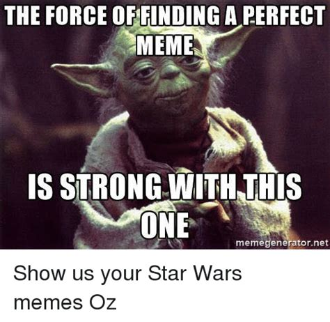 The Force Is Strong With This One Meme - 25 best memes about star wars memes star wars memes