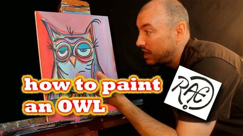 how to paint how to paint an owl speed art painting by raeart youtube