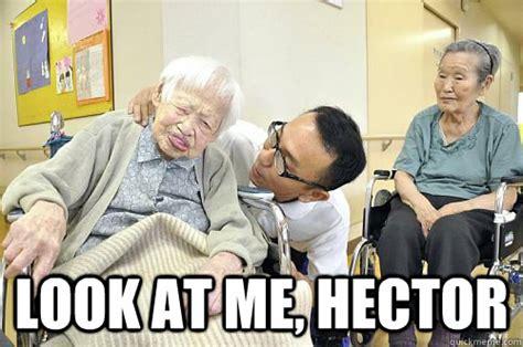 Hector Meme - look at me hector misao okawa quickmeme