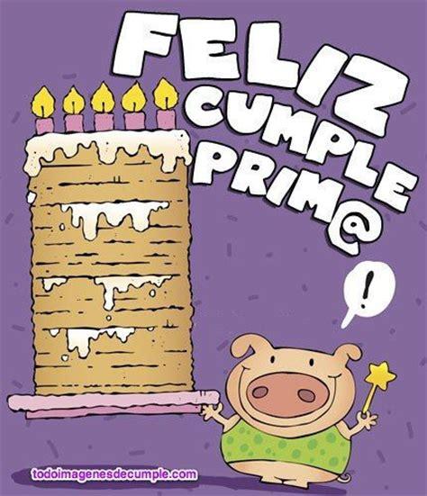 imagenes y mensajes de cumpleaños para una prima las 25 mejores ideas sobre aniversario prima en pinterest