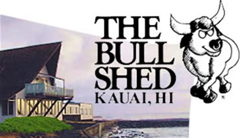 The Bull Shed by Kapaa Restaurants Where To Eat In Kapaa Restaurants