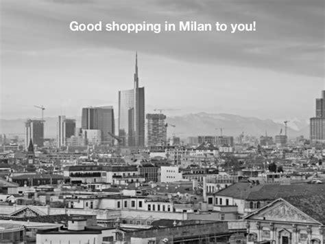best places to shop in milan shopping in milan best places where to shop in milan