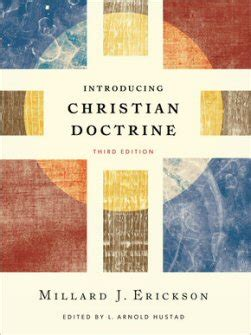 Christian Doctrine Revised Edition introducing christian doctrine third edition logos