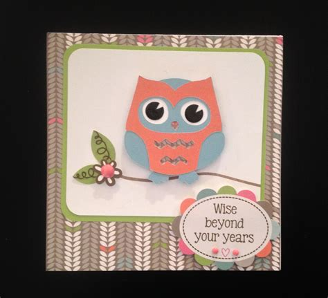 Owl Birthday Card Wise Beyond Your Years Owl Birthday Card Scrapedia
