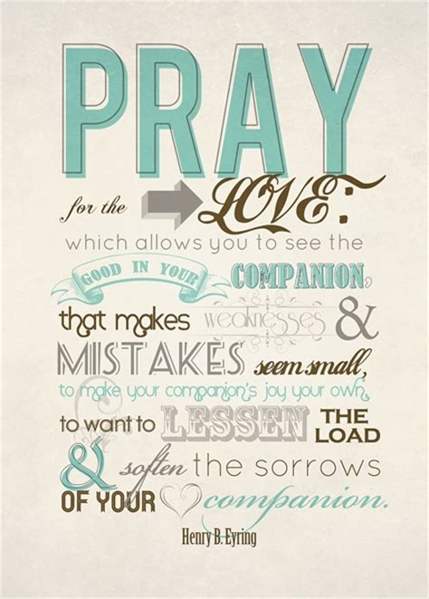 free printable wedding quotes pray for the love which allows you to see the good in your