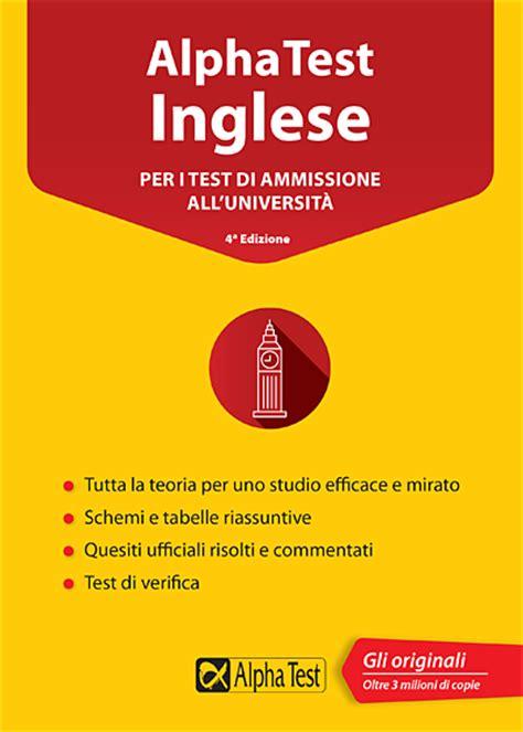 alpha test medicina libri libri per test di ammissione universit 224 maturit 224 e