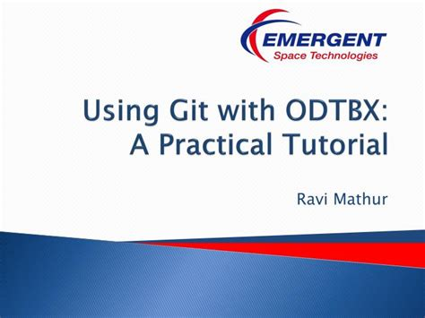 git tutorial practical ppt using git with odtbx a practical tutorial