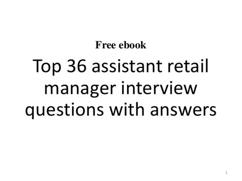 top 10 assistant retail manager questions and answers
