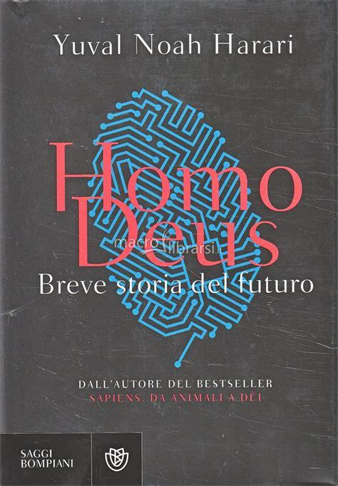libro homo deus breve homo deus yuval noah harari