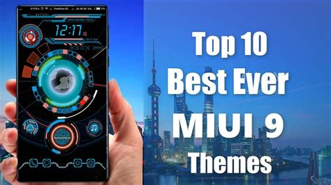 mi top themes top 10 themes for miui 9 miui 8 october 2017 redmi