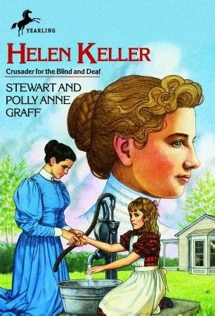 helen keller blind biography helen keller by stewart graff reviews discussion