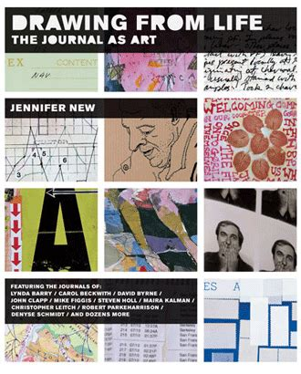 drawing from life the 1568984456 john clapp s quot drawing from life the journal as art quot by jennifer new