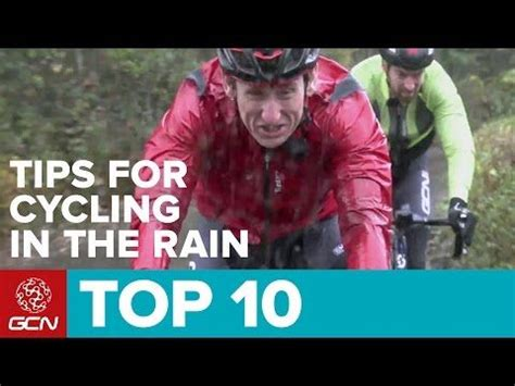 best cycling rain top 10 tips for cycling in the rain youtube learn