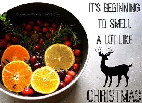make your home smell like christmas first home love life