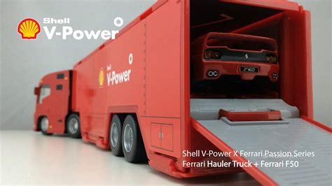 ferrari shell ferrari hauler truck ferrari f50 unboxing shell v