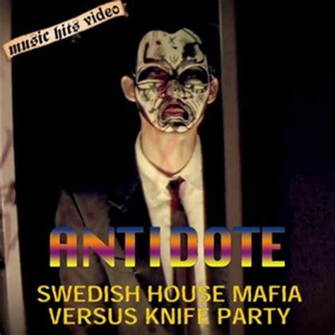 antidote swedish house mafia music video swedish house mafia vs knife party antidote 2 janu 225 r 2012 vide 243 k music hits