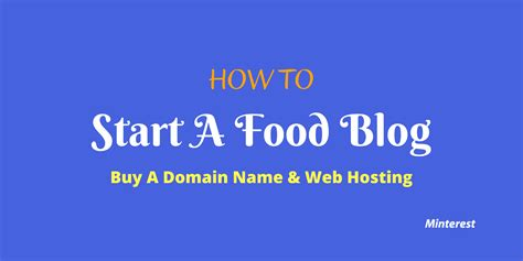 start  food blog buy  domain  web hosting